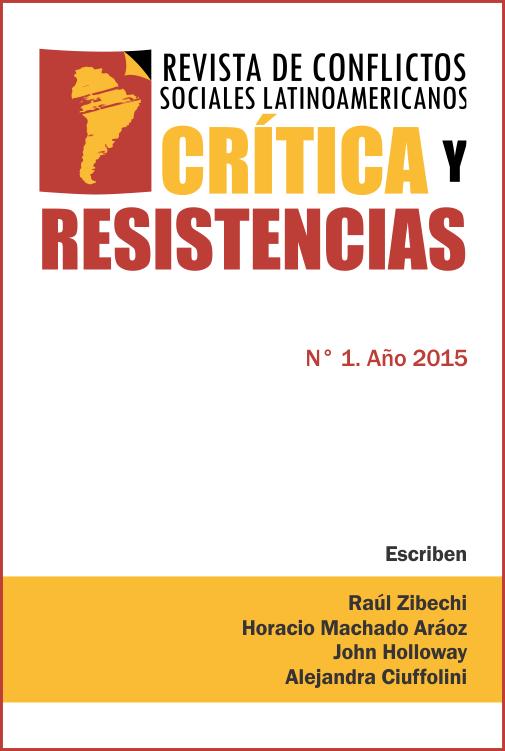 Portada de Revista Crítica y Resistencias Nº 1 (2015)